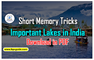 Short Memory Tricks – Important Lakes in India for IBPS Exams 2017 - Download in PDF