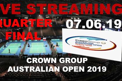 Badminton Live Streaming CROWN GROUP AUSTRALIAN OPEN 2019 Quarter Final