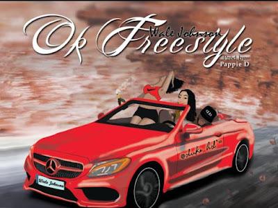DOWNLOAD MP3: Wale Johnson – Ok (Freestyle)