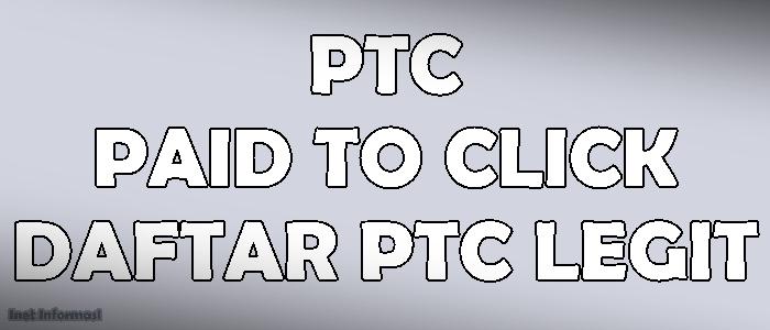 PTC (Paid To Click) Admin akan merekomendasikan beberapa Daftar PTC Legit yang sudah lama beroperasi dan masih bertahan sampai sekarang.