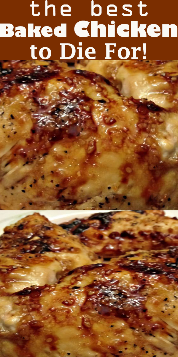 Baked Chicken to Die For! #Baked Chicken #toDieFor! #BakedChickentoDieFor!