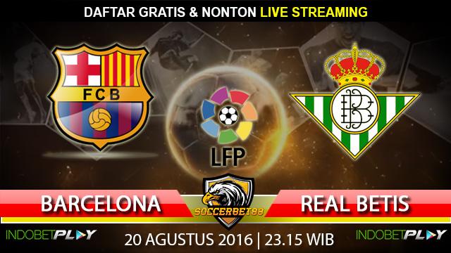 Prediksi Barcelona vs Real Betis 20 Agustus 2016 (Liga Spanyol)