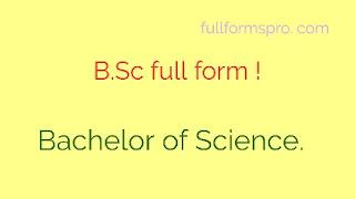 B s c full form, bsc ka pura naam