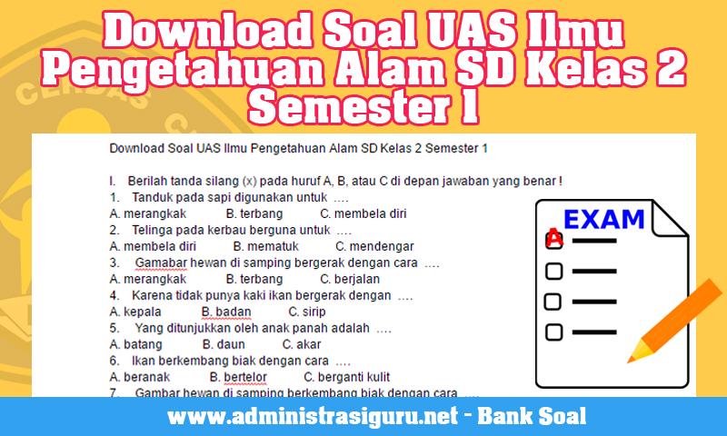 Download Soal UAS Ilmu Pengetahuan Alam SD Kelas 2 Semester 1.jpg