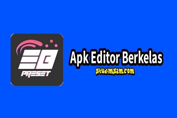 apk editor berkelas