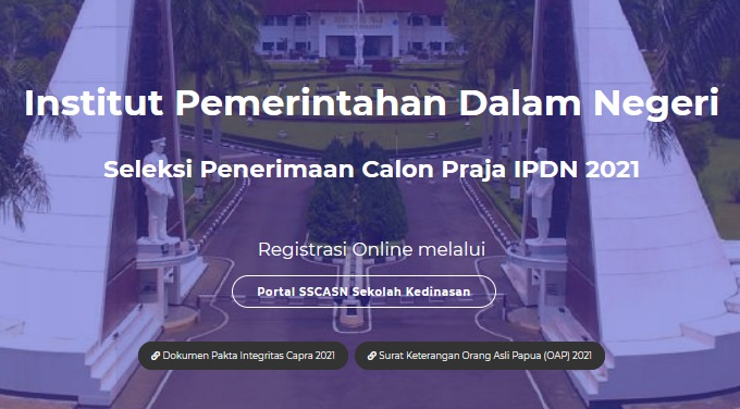 Syarat Daftar IPDN 2021, Ini Dokumen Yang Perlu Disiapkan