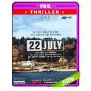 22 de julio (2018) WEB-DL 720p Audio Dual Latino-Ingles