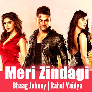 Meri Zindagi Lyrics - Bhaag Johnny