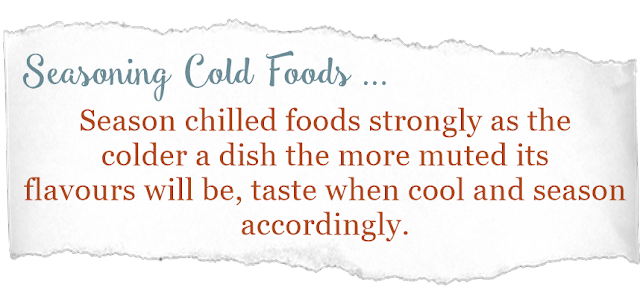 chilled foods must be highly seasoned