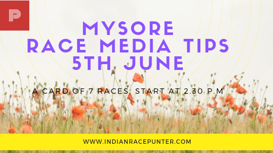 Mysore Race Media Tips 5th June