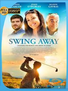 Swing Away (2016) Latino HD WEB-DL 1080P [Google Drive] [Panchirulo]