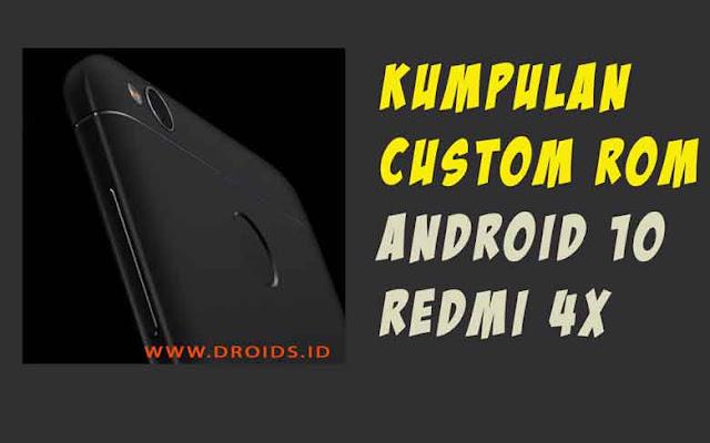Kumpulan Rom Redmi 4x: Android 10 (Q)