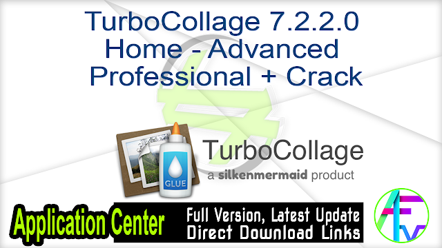 TurboCollage 7.2.2.0 Home – Advanced – Professional + Crack