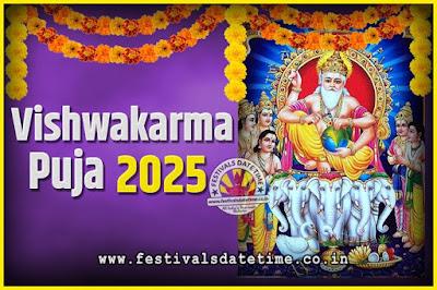 2025 Vishwakarma Puja Date and Time, 2025 Vishwakarma Puja Calendar