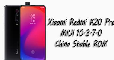 GSM FLASH FILE 25: Xiaomi Redmi K20 Pro MIUI 10 3 7 0 China Stable