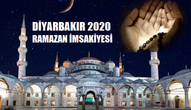 Diyarbakır 2020 Ramazan İmsakiyesi, İftar, İmsak, Sahur Saatleri