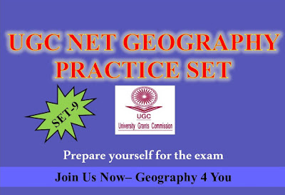 UGC-CBSE NET (GEOGRAPHY-80) PRACTICE SET-9