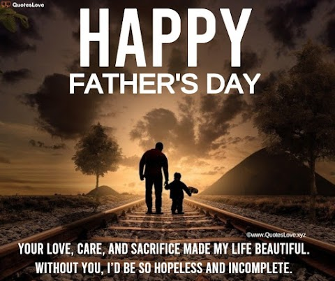 35+ [Best] Happy Father's Day 2021: Quotes, Wishes, Messages, Greetings, Sayings, Images, Poster, Pictures, Photos, Wallpaper
