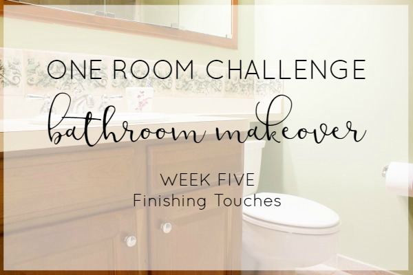 Week five One Room Challenge bathroom progress
