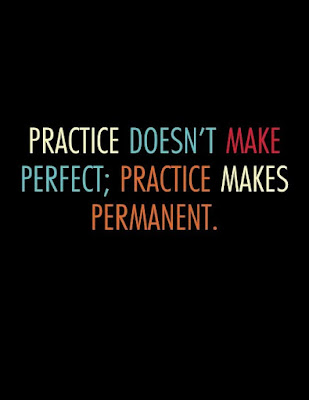 Practice Makes Better Quote