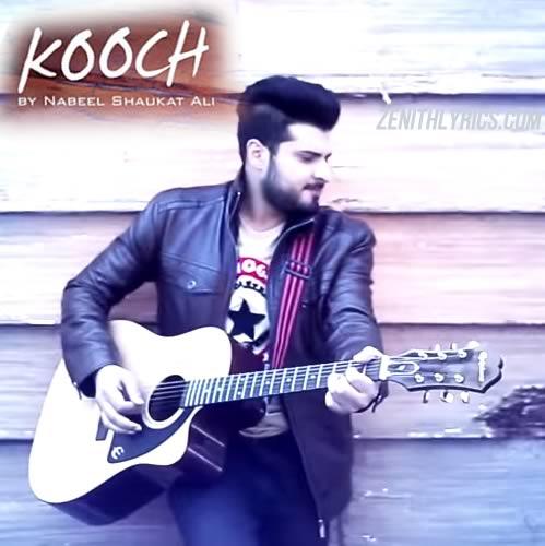 Kooch - Nabeel Shaukat Ali