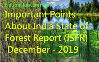 National Awareness: Important Points About India State of Forest Report (ISFR) December - 2019 (#eduvictors)(#IndiaGeography)))