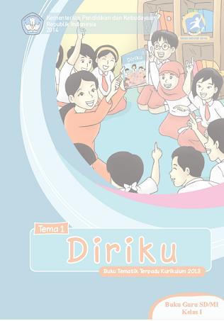 Kurikulum 2013: Buku Guru dan Buku Siswa Kelas 1 SD