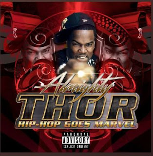 New Music: Almighty Thor - Hip Hop Goes Marvel