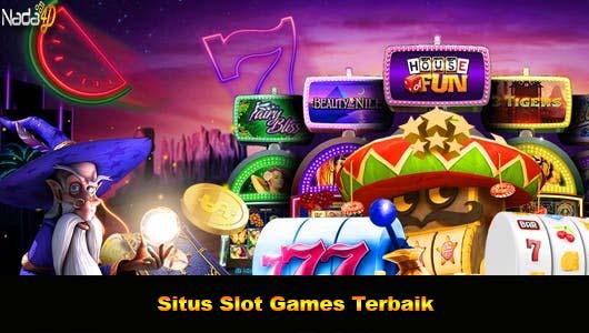 Situs Slot Games Terbaik