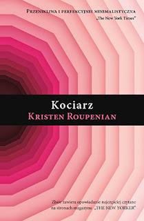 Kociarz - Kristen Roupenian