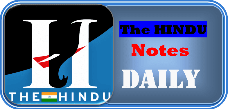 The HINDU Notes – 05th June 2019 - VISION