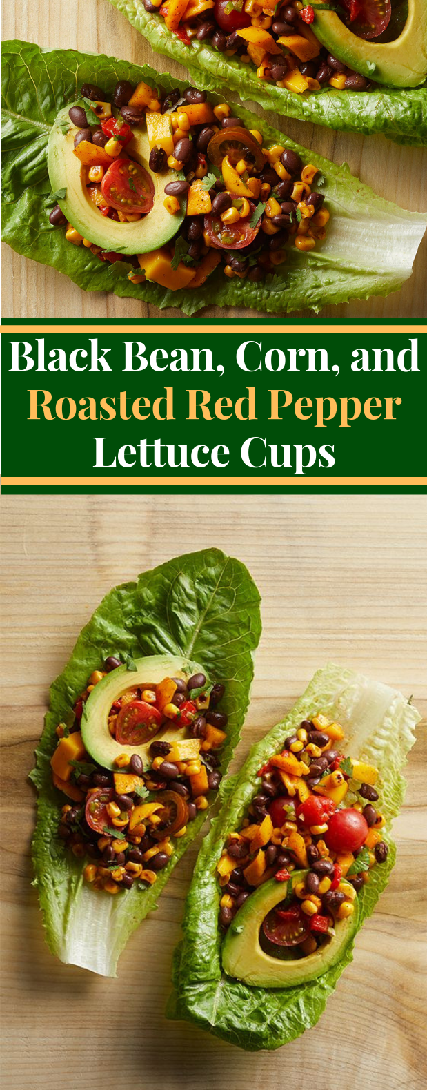 Black Bean, Corn, and Roasted Red Pepper Lettuce Cups #salads #vegetarian