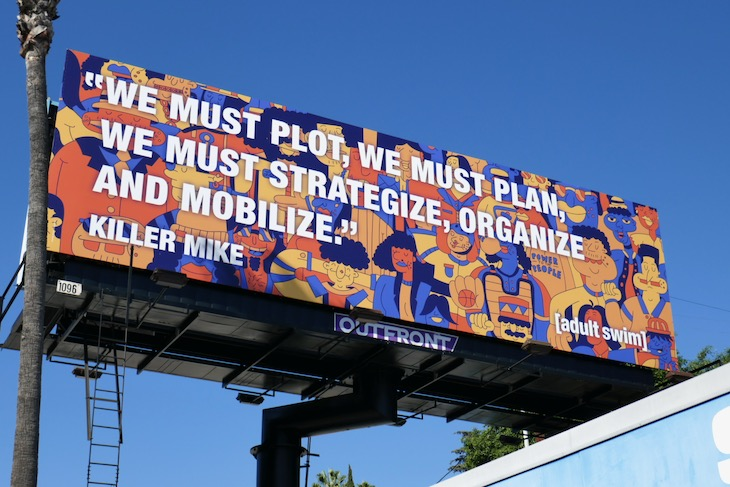 We must plot plan strategize organize Killer Mike billboard