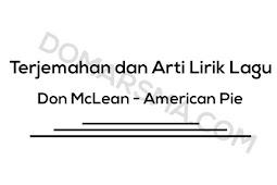 Terjemahan dan Arti Lirik Lagu Don McLean - American Pie