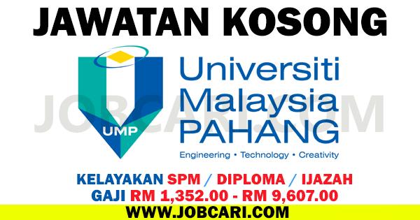 JAWATAN KOSONG UMP UNIVERSITI MALAYSIA PAHANG 2016