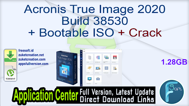 Acronis True Image 2020 Build 38530 + Bootable ISO + Crack