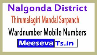 Thirumalagiri Mandal Sarpanch Wardnumber Mobile Numbers List Part I Nalgonda District in Telangana State