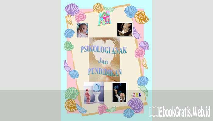 Ebook Psikologi Anak dan Pendidikan