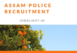 Assam Police Recruitment 2017