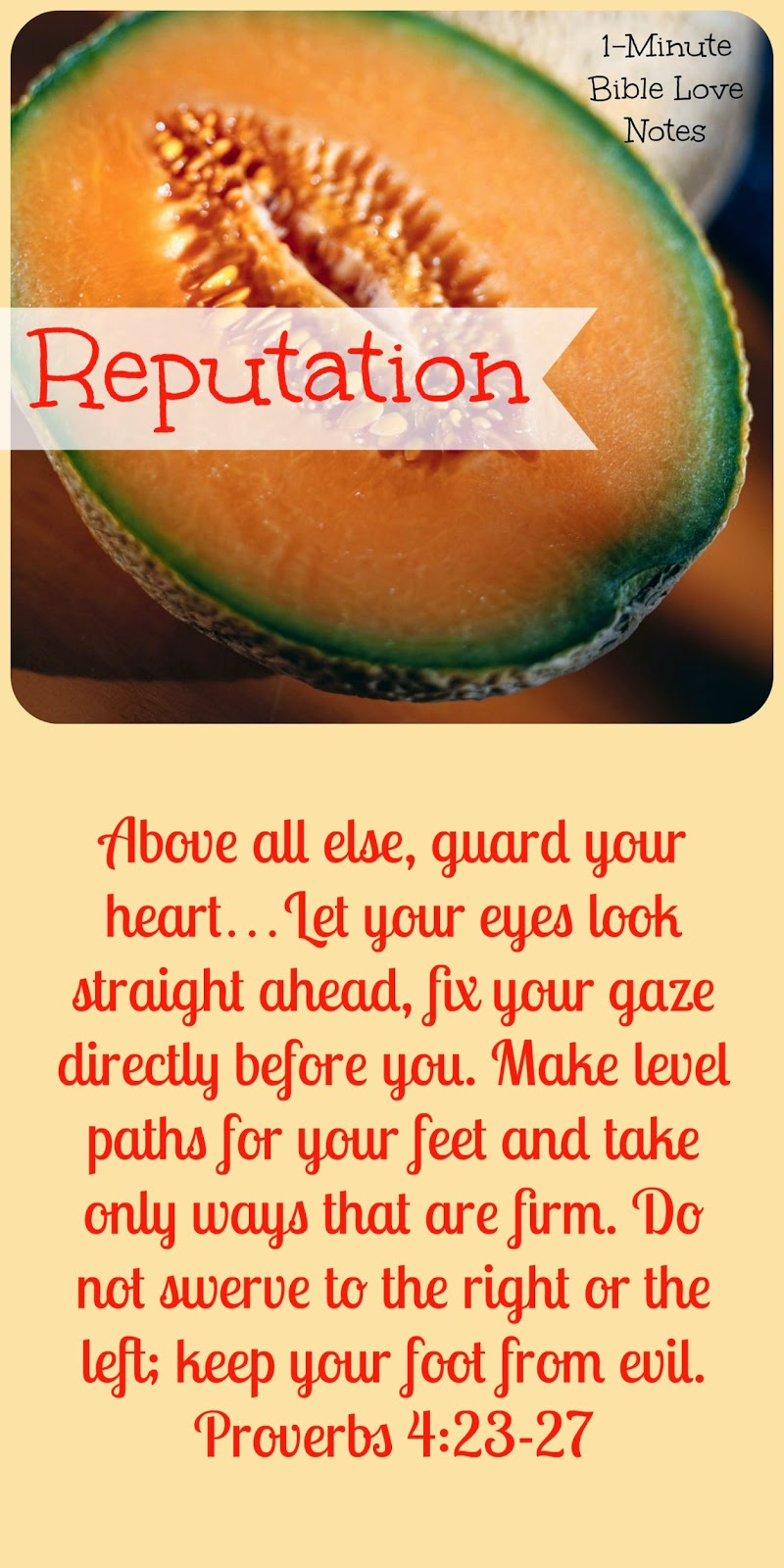 listeria, reputation, Proverbs 4:23-27, guard your heart, guard your steps