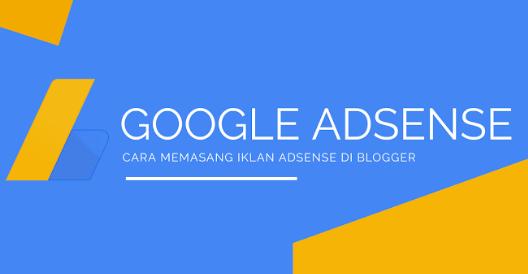 memasang-iklan-adsense-di-blogger