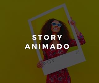 STORY ANIMADO