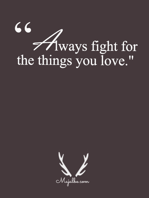 always fight for your love