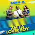 DOWNLOAD MP3: Born B - Am I A Lover Boy