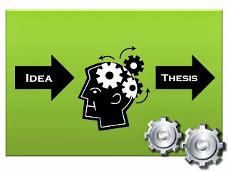 A thesis starts with an idea, your own idea.