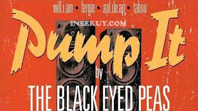 Lirik Lagu Pump It ~ Black Eyed Peas  [ Ass Is Sweaty ] & Terjemahan Lengkap
