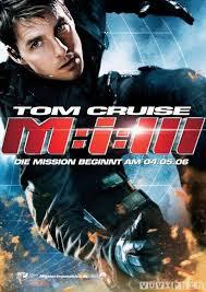 Nhiệm Vụ Bất Khả Thi 3 - Mission Impossible 3 (2006)