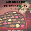 Gift Ideas For Valentine's Day 2021 - A Basic Guide