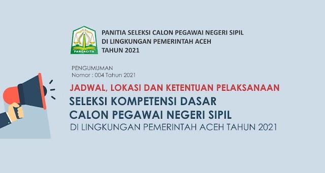 Pengumuman Jadwal, Lokasi dan Ketentuan Pelaksanaan SKD CPNS Provinsi Aceh Tahun 2021