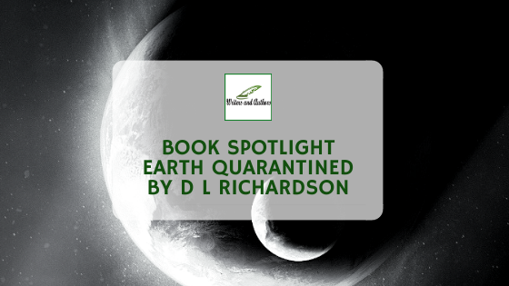 Book Showcase: Earth quarantined by D L Richardson